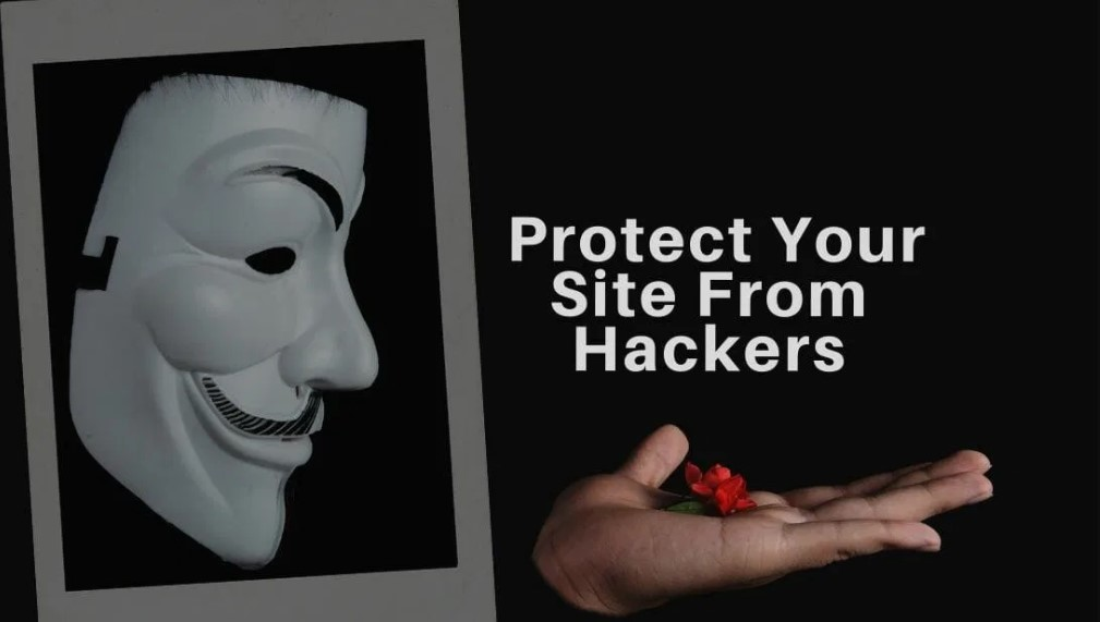 Protect Your Site From Hackers