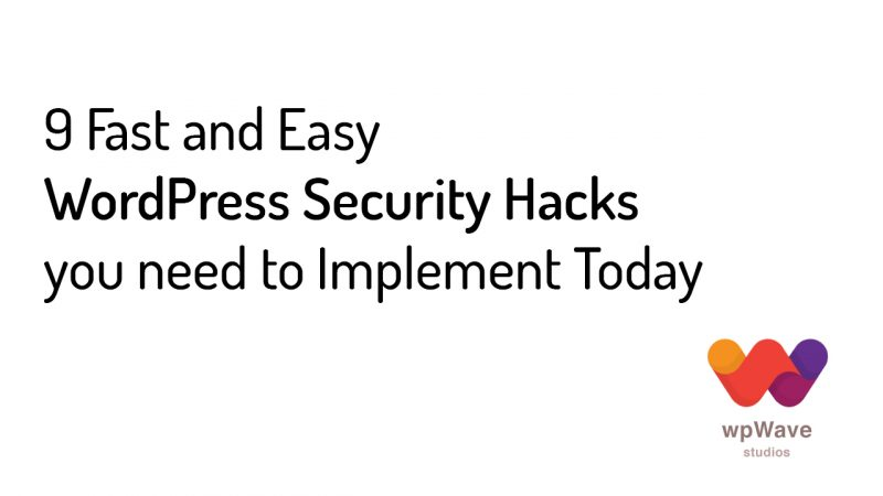 9 Fast and Easy WordPress Security Hacks you need to Implement Today - Hide My WP Plugin - post banner