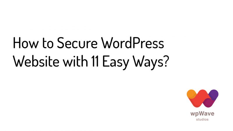 How to Secure WordPress Website with 11 Easy Ways - banner